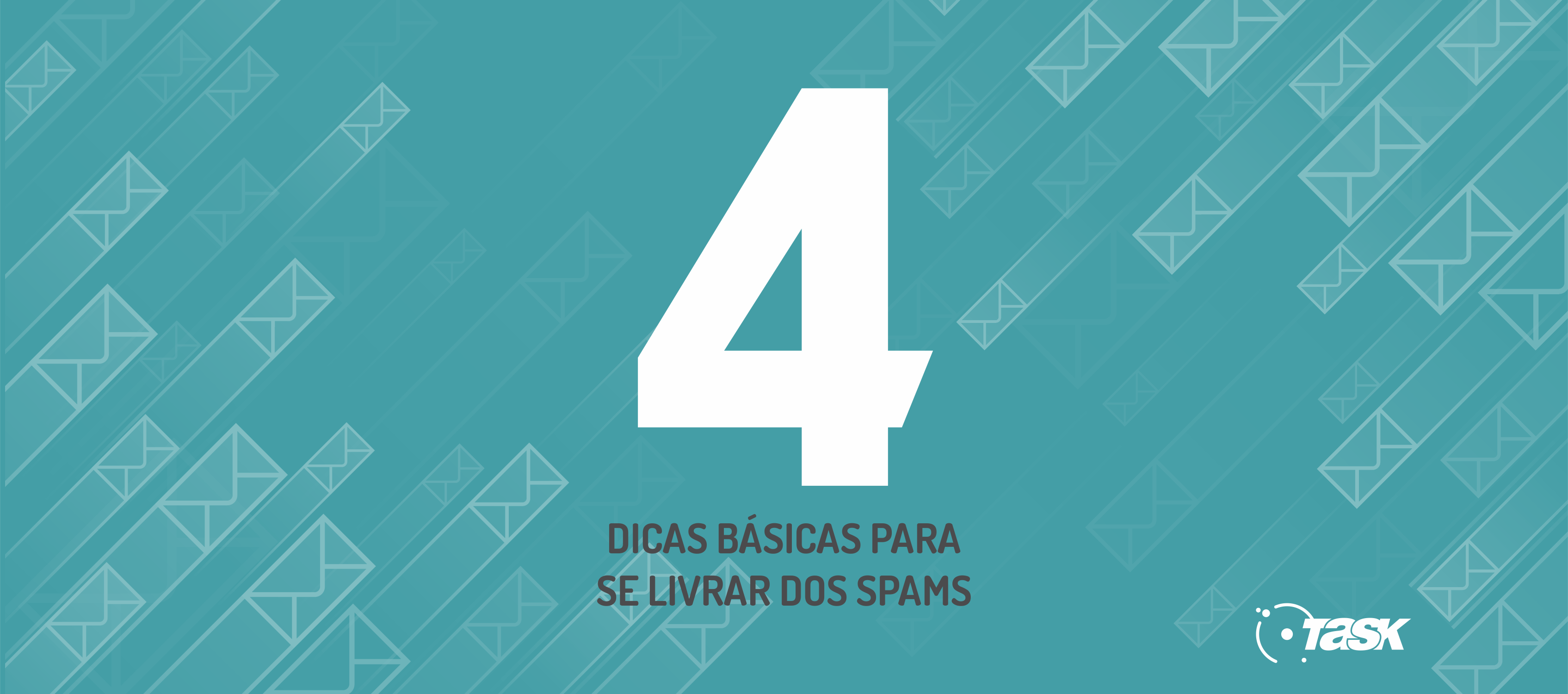 4 DICAS SPAMS