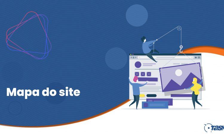 A importância do mapa do site do site e para que serve